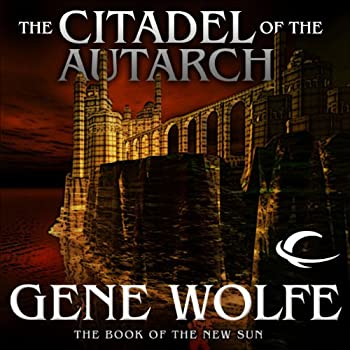 The Citadel Of The Autarch A Measuring Rod For Excellent Fantasy
