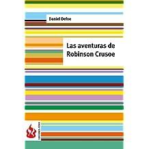 Las aventuras de Robinson Crusoe: (low cost). Edición limitada