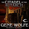 The Citadel of the Autarch Audiobook by Gene Wolfe Narrated by Jonathan Davis