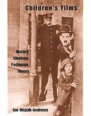Children's Films: History, Ideology, Pedagogy, Theory
