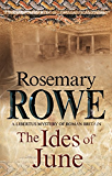 The Ides of June: A mystery set in Roman Britain (A Libertus Mystery of Roman Britain)