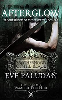 Afterglow(Brotherhood of the Blade - Book 2