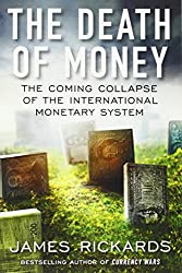 The EXP Death of Money: The Coming Collapse of the International Monetary System