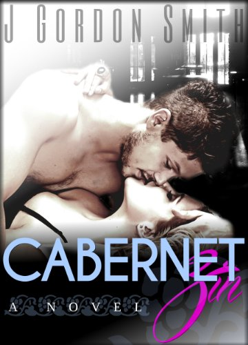 Cabernet Zin (The Southern California Wine Country Series Book 2)