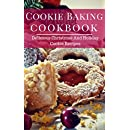 Cookie Baking Cookbook: Delicious Christmas And Holiday Cookie Recipes