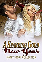 A Spanking Good New Year: Short Story Collection