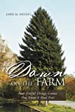 Down on the Farm, Janie M. Bryant, 1469192780
