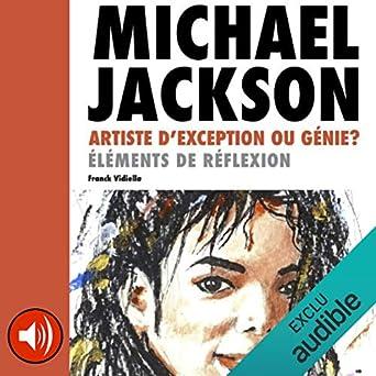 Michael Jackson, artiste d'exception ou Génie ? Éléments de