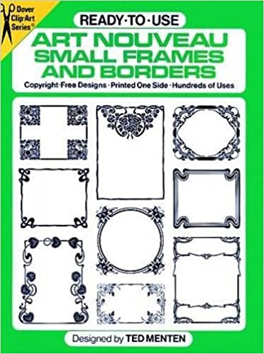 Ready-to-Use Art Nouveau Small Frames and Borders (Dover Clip Art ...