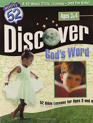 Discover God's Word: 52 Bible Lessons for Ages 3 and 4 (Route 52™)