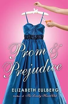 Prom and Prejudice by [Eulberg, Elizabeth]