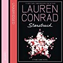 Starstruck Audiobook by Lauren Conrad Narrated by Jenna Lamia