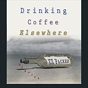 Drinking Coffee Elsewhere Audiobook