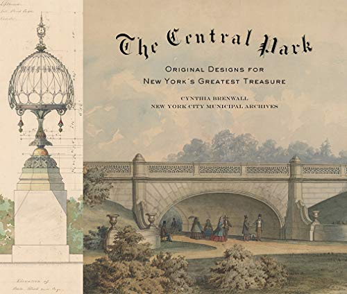 - The Central Park: Original Designs for New York's Greatest Treasure