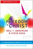 Freedom in Christ: Workbook: Workbook: A 13-Week Course for Every Christian (Freedom in Christ Course)