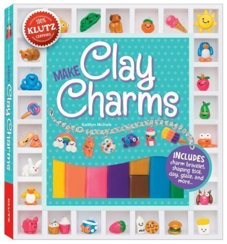 Clay Charms (Klutz) by Chorba, April 1st (first) Edition (2013)