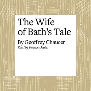 The Canterbury Tales: The Wife of Bath's Tale (Modern Verse Translation) Audiobook