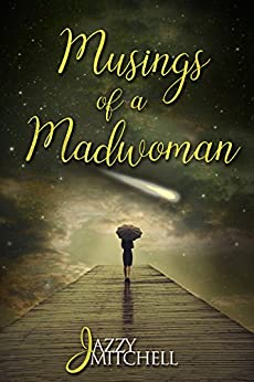 Musings of a Madwoman by [Mitchell, Jazzy]