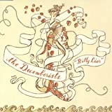 Billy Liar by DECEMBERISTS (2004-09-14)