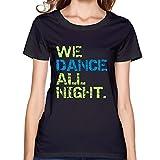 Women's Short-Sleeve We Dance All Night T-shirts Black L