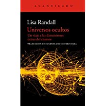 Universos ocultos: Un viaje a las dimensiones extras del cosmos (El Acantilado nº 236) (Spanish Edition)