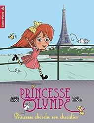 Princesse Olympe, Tome 1 : Princesse cherche son chevalier