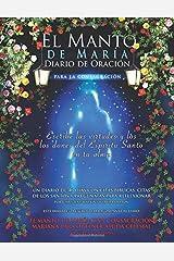 El Manto de María: Diario de Oración para la Consagración Paperback