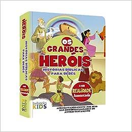 Os Grandes Heróis – Bíblia do Bebê