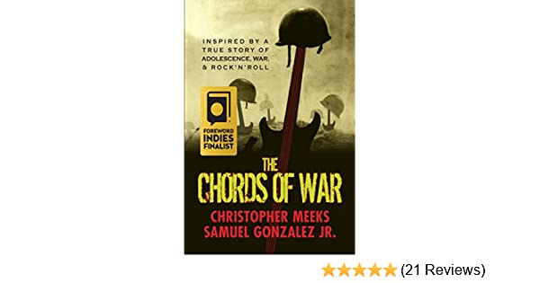 The Chords Of War A Novel Inspired By A True Story Of Adolescence