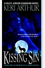 Kissing Sin (Riley Jensen, Guardian, Book 2): A Riley Jenson Guardian Novel