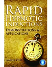Rapid Hypnotic Inductions: Demonstrations and Applications