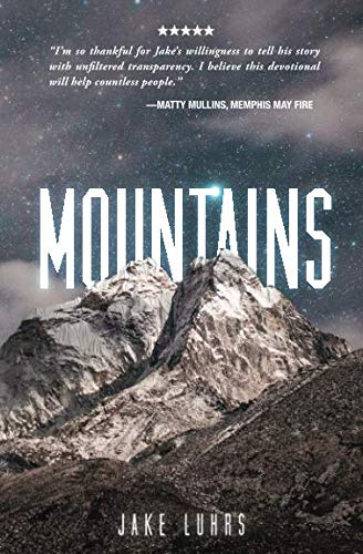 Mountains: 25 Devotionals with Jake -