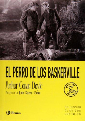 El perro de los Baskerville (Clasicos Juveniles / Youth Classics) (Spanish Edition) [Arthur Conan Doyle] (Tapa Blanda)