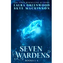 Seven Wardens Omnibus: Books 1-4: Paranormal Reverse Harem (Seven Wardens Collections Book 1)