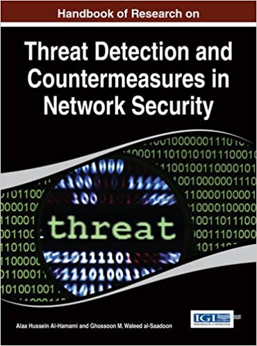 Book Handbook of Research on Threat Detection and Countermeasures in Network Security (Advances in Information Security, Privacy, and Ethics)