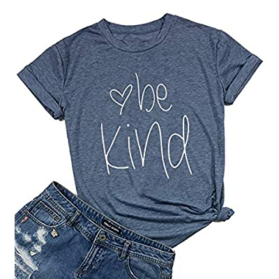 Womens Be Kind T Shirt Summer Letter Print Short Sleeve Loose Tops Inspirational Graphic Tees: Clothing