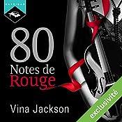 80 Notes de Rouge   Vina Jackson
