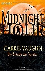 Die Stunde der Spieler: Midnight Hour 5 - Roman