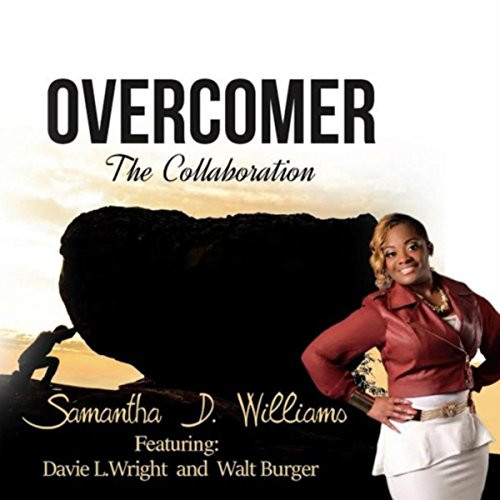 Overcomer (feat. Davie L. Wright & Walt Burger)