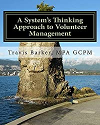 A System's Thinking Approach to Volunteer Management: A Workbook