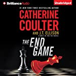 The End Game: A Brit in the FBI, Book 3 | Catherine Coulter,J. T. Ellison