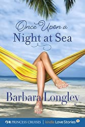 Once Upon a Night at Sea (Princess Cruises Presents: Kindle Love Stories)