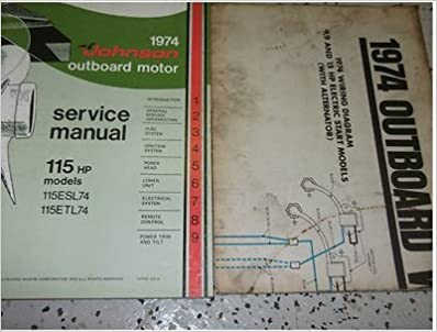 1974 johnson outboards 115hp 115 hp models service shop repair manual set  oem (service manual, and the wiring diagrams manual): johnson: amazon com:  books