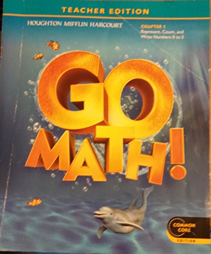 Teacher Edition, Go Math!, Kindergarten, Chapter 1 - Represent, Count, and Write Numbers 0 to 5