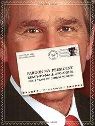 Pardon My President