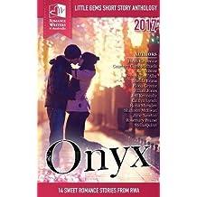 Onyx: Little Gems 2017 Rwa Short Story Anthology (Little Gems Anthology)
