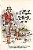 Half Horse, Half Alligator, , 0803260601