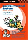 img - for Crash Course: Gastrointestinal System (Crash Course Series) by Melanie Sarah Long (2002-12-01) book / textbook / text book