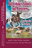 Rattlesnakes, Ghosts and Murderers, Len Francis Monahan, 0615681654