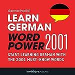 Learn German: Word Power 2001: Intermediate German #4    Innovative Language Learning